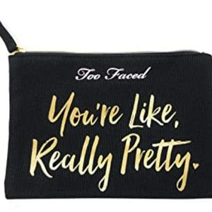 Too Faced You're Like Really Pretty Makeup Bag